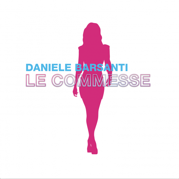 """Daniele Barsanti con """"Le Commesse"""" in radio e streaming"""