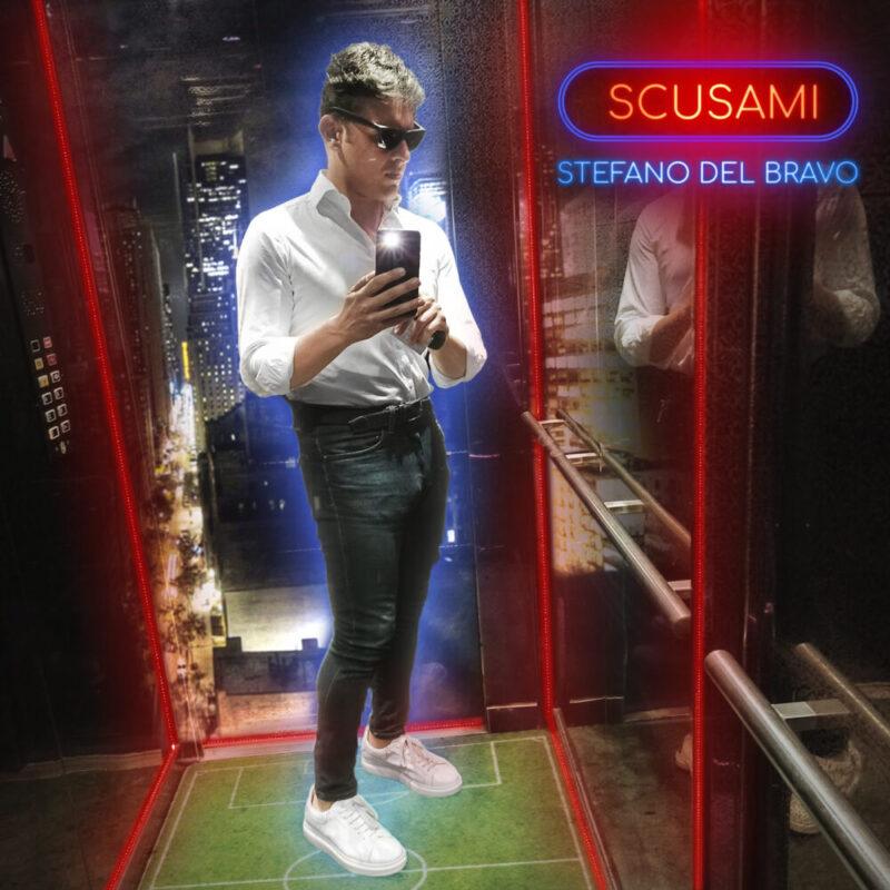 """Stefano Del Bravo da oggi con """"Scusami"""" in radio e streaming"""