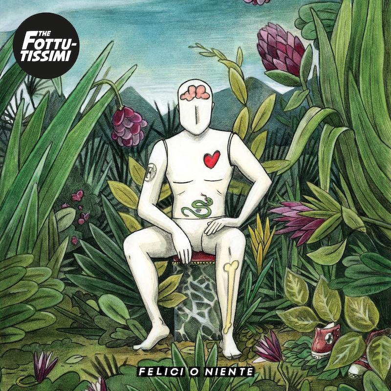 """The Fottutissimi, pubblicano il nuovo EP """"Felici o niente"""""""