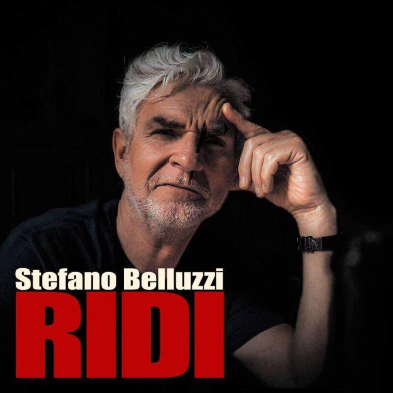 """""""Ridi"""" in radio, il nuovo singolo di Stefano Belluzzi da oggi"""