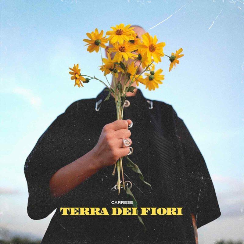 Terra dei fiori da oggi in radio e streaming, il nuovo brano di Carrese