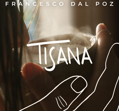 Francesco Dal Poz, con Tisana torna in radio e digitale