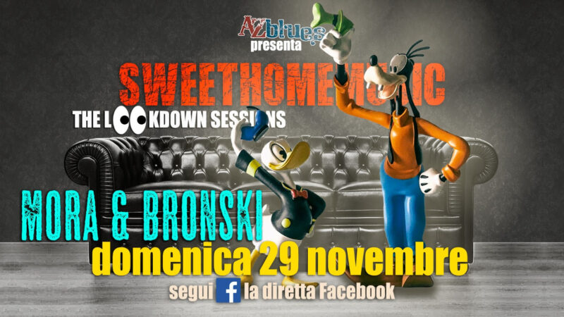 MORA & BRONSKI LIVE A #SWEETHOMEMUSIC THE LOOKDOWN SESSIONS